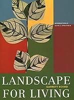 Landscape for Living (Asla Centennial Reprint)