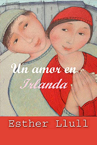 Un amor en Irlanda de Esther Llull