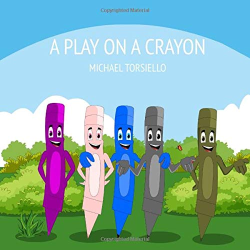 A Play On A Crayon