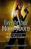 Moon Sworn: Number 9 in series (Riley Jenson Guardian) by Keri Arthur (2011-10-06)