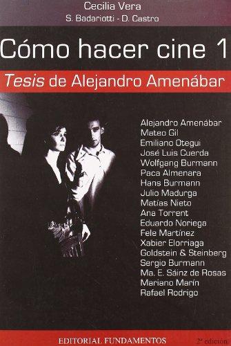 Cómo hacer cine 1: Tesis, de Alejandro Amenábar: 130 (Arte / Cine)