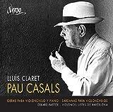 Casals: Obras Para Violonchelo Y Piano
