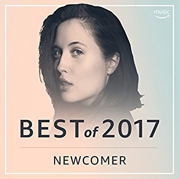 Best of 2017: Newcomer