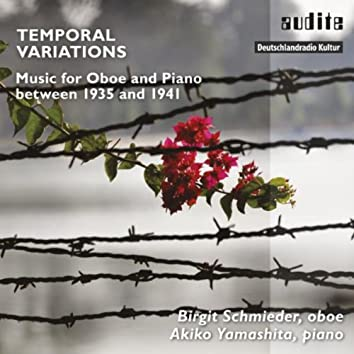 Temporal Variations (Music for Oboe and Piano between 1935 and 1941)