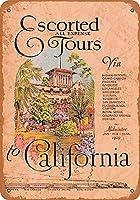 カリフォルニアメタルサインインチへのエスコート付き列車ツアーレトロな壁の装飾ティンサインバー、カフェ、家の装飾