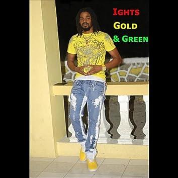 Ights ,Gold & green