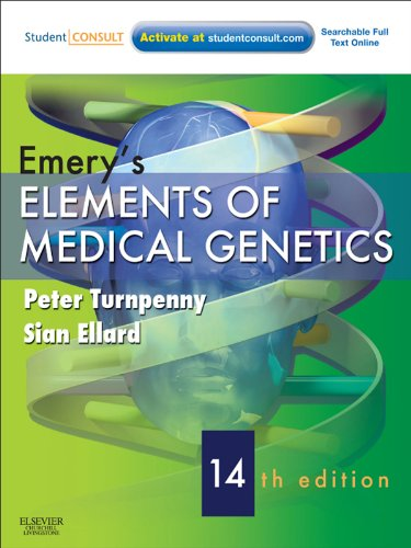 Emery's Elements of Medical Genetics E-Book: With STUDENT CONSULT Online Access (Turnpenny, Emery's Elements of Medical Genetics) (English Edition)