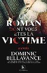 Un roman dont vous êtes la victime - Hantée par Bellavance