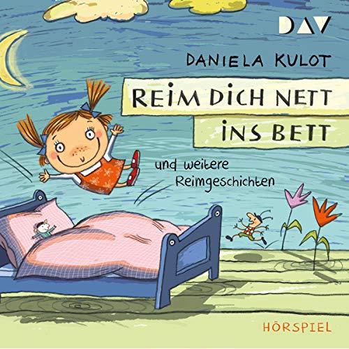 Reim dich nett ins Bett und weitere Reimgeschichten Titelbild