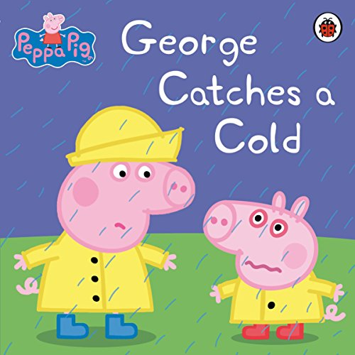 Peppa Pig: George Catches a Cold (English Edition)