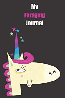 My Foraging Journal: With A Cute Unicorn, Blank Lined Notebook Journal Gift Idea With Black Background Cover