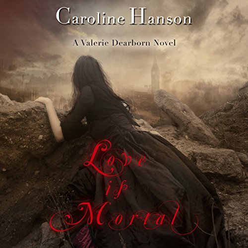 Love is Mortal audiobook cover art