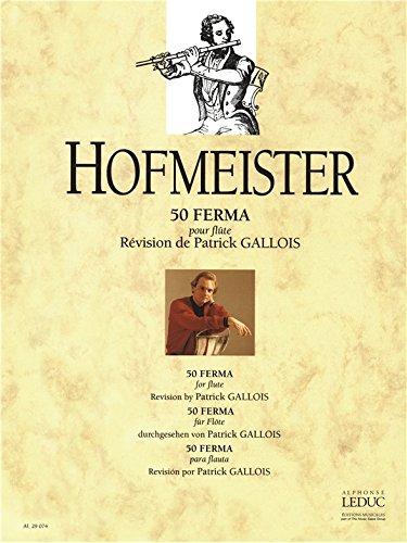 HOFMEISTER: 50 FERMA (FLUTE SOLO)