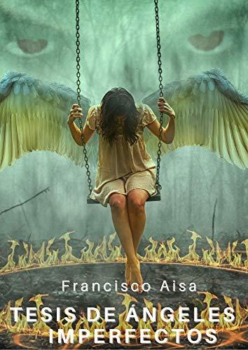 Tesis de ángeles imperfectos