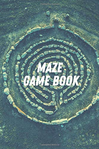 MAZE GAME BOOK: Activity workbook - for all ages or grades - labyrinths from the easiest to the most extreme - suitable for kids and adults - nice gift idea - cover with labyrinth