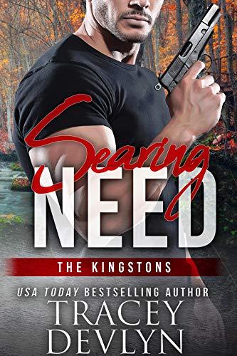 Searing Need: The Kingstons 3 (Steele Ridge Book 10) by [Tracey Devlyn, Steele Ridge]