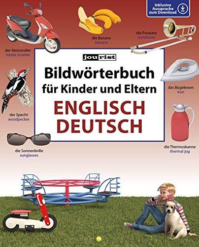 Bildwörterbuch für Kinder und Eltern Englisch-Deutsch (Bildwörterbücher)