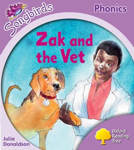 Oxford Reading Tree: Stage 1+: Songbirds: Zak and the Vetの詳細を見る