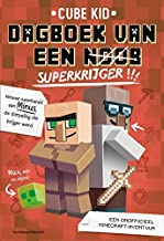 Dagboek van een noob - superkrijger (Dutch Edition)