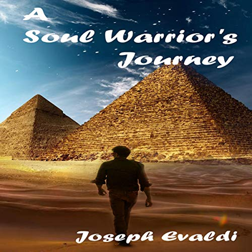 A Soul Warrior's Journey audiobook cover art