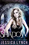 Shadow (Touched by the Fae Book 2)