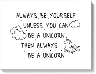 Gronda Inspirational Quote Wall Art Motivational Saying Art Canvas Painting Framed Artwork Unicorn Lover Gift for Bedroom Living Room 16x12 Inch,Always Be Yourself Unless You Can Be A Unicorn Sign.
