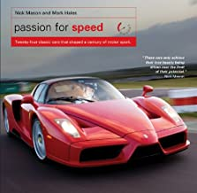 Passion for Speed: Twenty-Four Classic Cars that Shaped a Century of Motor Sport