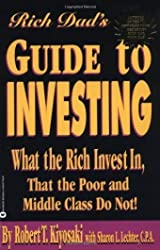 Rich Dad's Guide to Investing - What the Rich Invest in, That the Poor and Middle Class Do Not! by Kiyosaki, Robert T., Lechter, Sharon L. (2000) Paperback de Robert T., Lechter, Sharon L. Kiyosaki