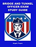Bridge and Tunnel Officer Exam Study Guide (English Edition)