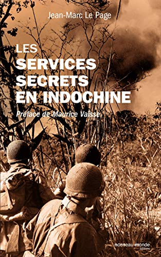 Les services secrets en Indochine (French Edition)