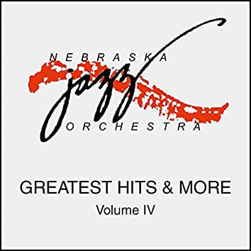 Greatest Hits & More Volume IV