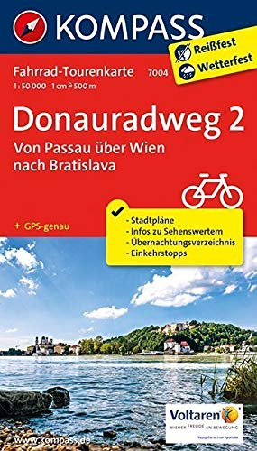 Fahrrad-Tourenkarte Donauradweg 2, Von Passau über Wien nach Bratislava: Fahrrad-Tourenkarte. GPS-genau. 1:50000. (KOMPASS-Fahrrad-Tourenkarten, Band 7004)