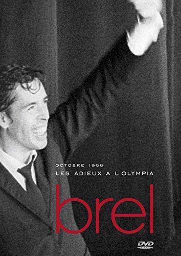 Jacques Brel : Les Adieux à l\'Olympia (1966)
