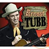 The Texas Troubadour von Ernest Tubb