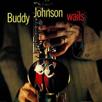 Buddy Johnson Wails