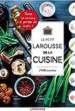 Petit Larousse de la cuisine - Larousse - 27/09/2017