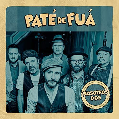 Paté de Fuá feat. Lucía Galán