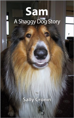 Sam, A Shaggy Dog Story by [Sally Cronin]