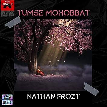 Tumse Mohobbat