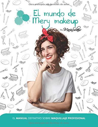 El Manual Definitivo Sobre Maquillaje Profesional