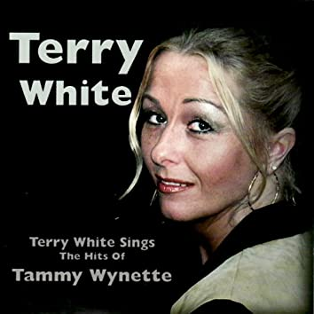 Terry White Sings the Hits of Tammy Wynette