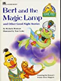 BERT AND THE MAGIC LAMP AND OTHER GOOD NIGHT STORIES Featuring Jim Henson's Sesame Street Muppets by Michaela Muntean, illustrated by Tom Cooke (Softcover 8 x 11 inches 20 pages Golden Press, SESAME STREET GOOD-NIGHT STORIES)
