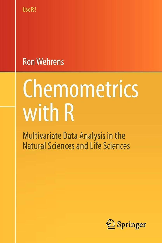 ブリード匹敵します矢Chemometrics with R: Multivariate Data Analysis in the Natural Sciences and Life Sciences (Use R!)