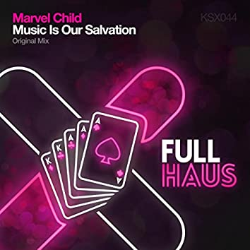 Music Is Our Salvation