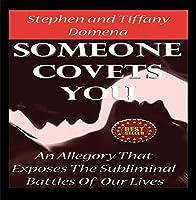 Someone Covets You by Tiffany Domena