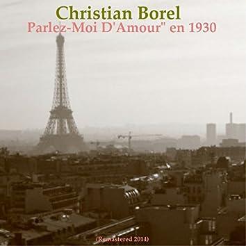 Parlez moi d'amour en 1930 (Remastered 2014)