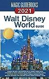 Magic Guidebooks Walt Disney World Guide 2021: Insider Secrets, FastPass+ Hacks, Disney Dining Guide, Magic Kingdom, EPCOT, Disney s Hollywood Studios, Disney s Animal Planet, Hidden Mickeys