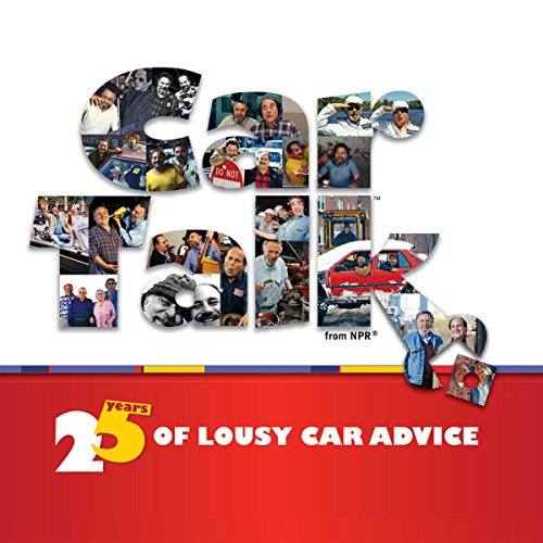 Car Talk: 25 Years of Lousy Car Advice audiobook cover art
