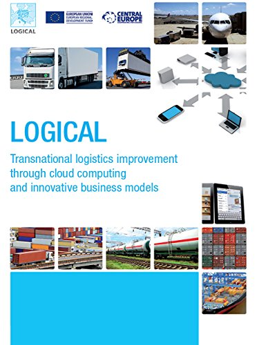 LOGICAL - Transnational logistics improvement through cloud computing and innovative business models (Italian Edition)