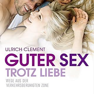 Guter Sex trotz Liebe Titelbild